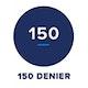 Denier = 150