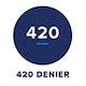 Denier = 420